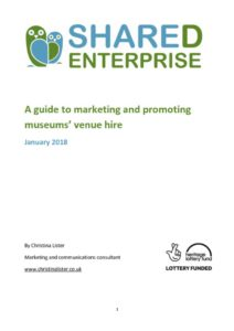 thumbnail of A-guide-to-marketing-and-promoting-museums'-venue-hire